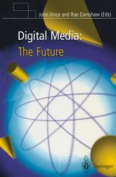 Digital Media: The Future