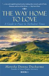 The Way Home To Love Book PDF
