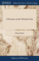 A Discourse on the Christian Union PDF