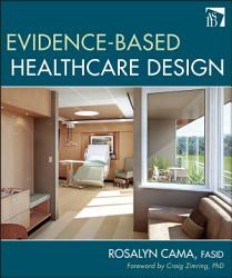 Evidence Based Healthcare Design PDF