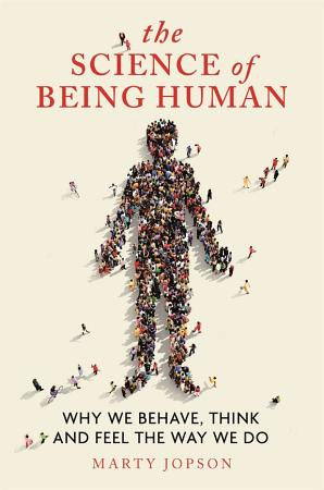 The Science of Being Human PDF