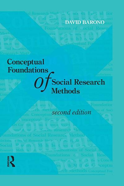 Download Conceptual Foundations of Social Research Methods Book