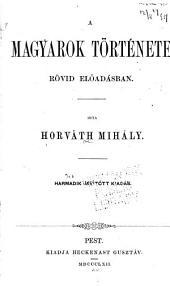 A magyarok története rövid elöadásban