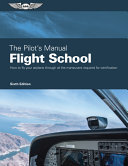 The Pilot s Manual  Flight School PDF