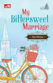 Le Mariage: My Bittersweet Marriage