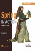 Spring In Action Covers Spring 3 0 3rd Edition Book PDF
