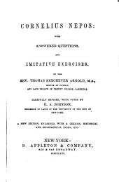 Cornelius Nepos, with Answered Questions and Imitative Exercises by Thomas Kerchever Arnold