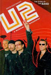 U2: A Musical Biography