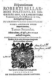 Disputationes De Controversiis Christianae Fidei: Controversia 1, Volume 2, Issue 1
