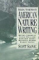 Seeking Awareness in American Nature Writing PDF