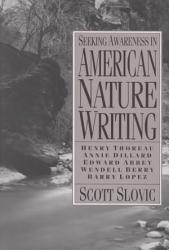 Seeking Awareness in American Nature Writing