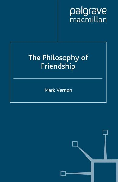 Download The Philosophy of Friendship Book