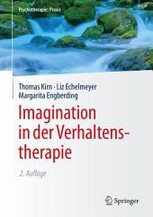 Imagination in der Verhaltenstherapie: Ausgabe 2