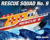 Rescue Squad: Issue 9
