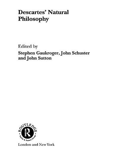 Descartes  Natural Philosophy PDF