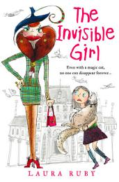 The Invisible Girl (The Wall and the Wing, Book 1)