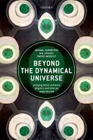 Beyond the Dynamical Universe PDF