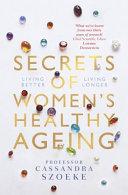Secrets of Women's Healthy Ageing