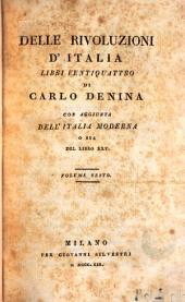 Delle rivoluzione d'Italia, libre ventiquattro de Carlo Denina con Aggiunta dell'Italia Moderna o sia del libro XXV, 6