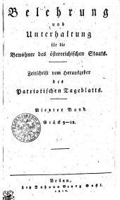 Belehrung und Unterhaltung für die Bewohner des österreichischen Staats: Vierter Band. Stück 9-12, Band 1