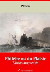 Philèbe ou du Plaisir: Nouvelle édition augmentée