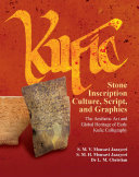 Kufic Stone Inscription Culture, Script, and Graphics