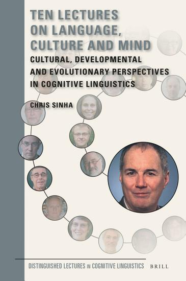 Ten Lectures on Language  Culture and Mind PDF