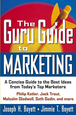 The Guru Guide to Marketing PDF