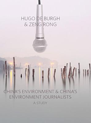 China s Environment and China s Environment Journalists PDF