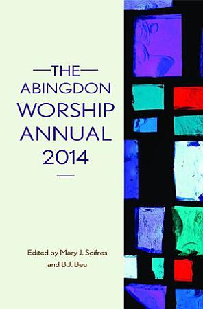 The Abingdon Worship Annual 2014 PDF