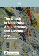 The Occult in Modernist Art  Literature  and Cinema PDF