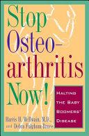 Stop Osteoarthritis Now