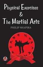 Physical Exercises & the Martial Arts