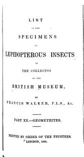 List of the Specimens of Lepidopterous Insects in the Collection of the British Museum: Geometrites