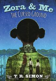 Zora And Me  The Cursed Ground