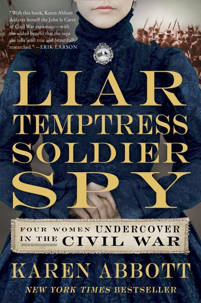 Download Liar  Temptress  Soldier  Spy Book