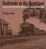 Railroads in the Heartland