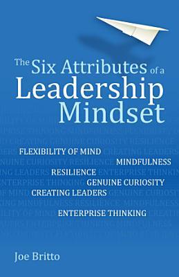 Six Attributes of a Leadership Mindset