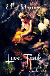 Love, Tink: The Complete Series