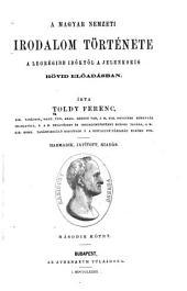 A magyar nemzeti irodalom története: a legrégibb időktől a jelenkorig rövid előadásban, 3-4. kötet