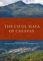 The Ch'ol Maya of Chiapas