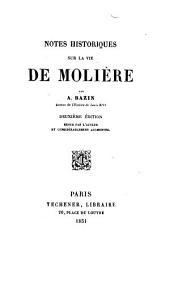 Notes historiques sur la vie de Molière ... Deuxième édition ... augmentée. [The editor's preface signed: P. P., i.e. A. P. Paris.]