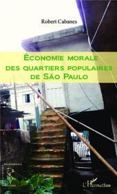 Economie morale des quartiers populaires de Sao Paulo