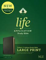 NLT Life Application Study Bible  Third Edition  Large Print  Red Letter  Genuine Leather  Black  PDF