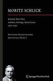 Rostock, Kiel, Wien: Aufsätze, Beiträge, Rezensionen 1919-1925