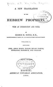 A New Translation of the Hebrew Prophets: With an Introduction and Notes, Volume 1