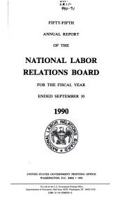 Annual Report of the National Labor Relations Board for the Fiscal Year Ended     PDF