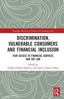 Discrimination  Vulnerable Consumers and Financial Inclusion PDF