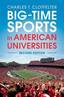 Big Time Sports in American Universities PDF