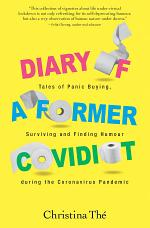 Diary of a Former Covidiot: Tales of panic buying, surviving and finding humour during the Coronavirus Pandemic